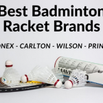 Best Badminton Racket Brands