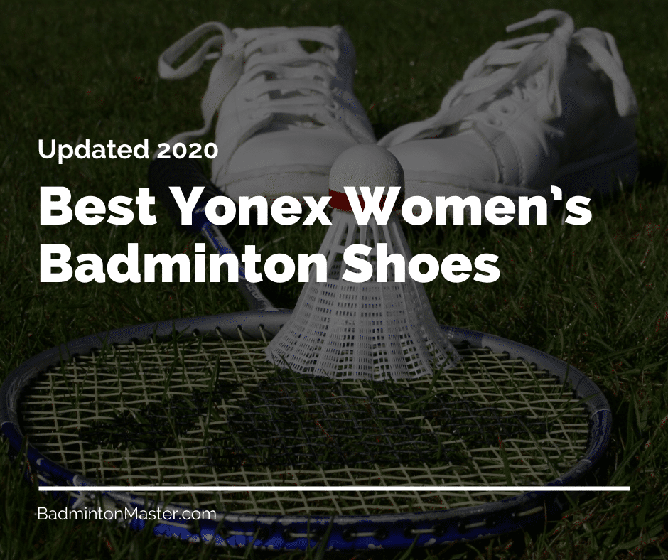 Best Yonex Women's Badminton Shoes